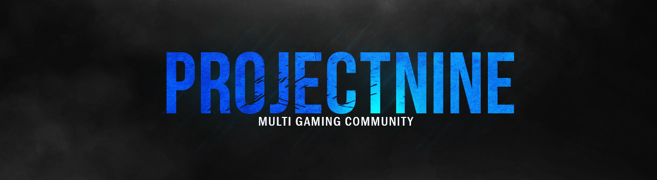 ProjectNine Gaming Community | projectnine.de